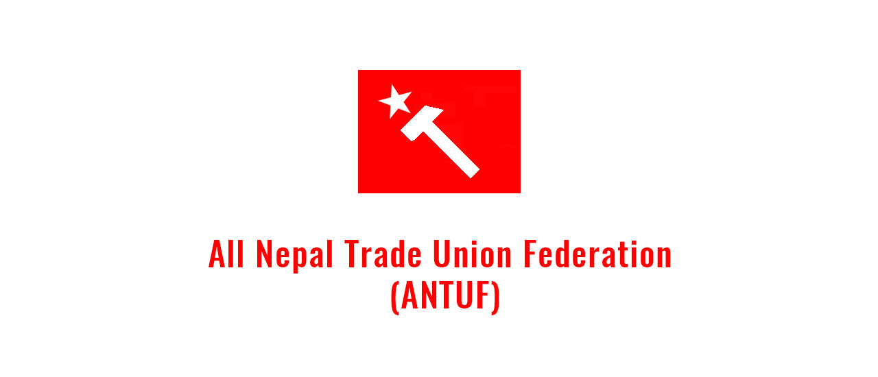 All Nepal Federation Of Trade Unions (ANTUF)