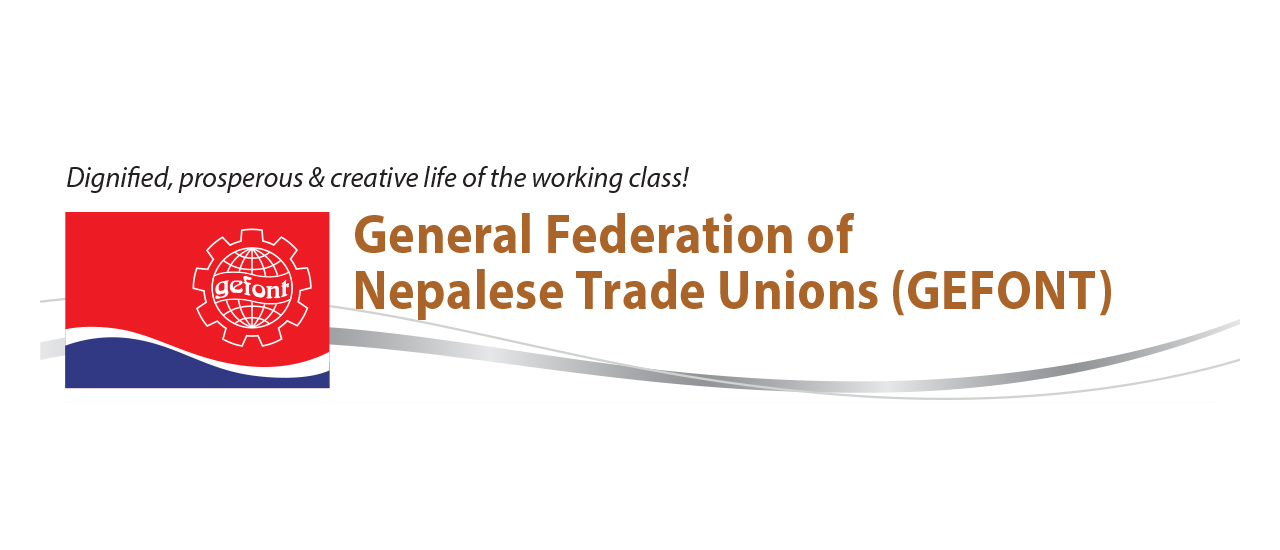 General Federation Of Nepalese Trade Unions (GEFONT)